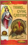 vintage Thanksgiving turkey with woman pilgrim and pie